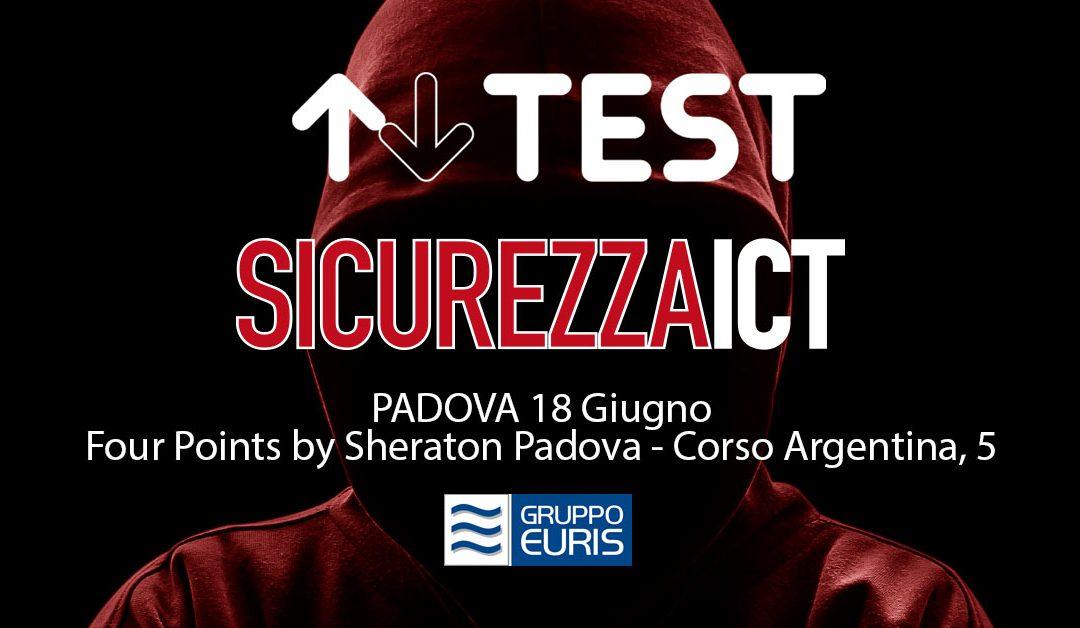 TEST al Roadshow per la sicurezza ICT 2019 di Padova
